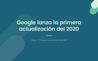 Google lanza la primera actualización del 2020